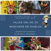 1ER TALLER ONLINE DE MASCARAS SENCILLA DE DIABLO